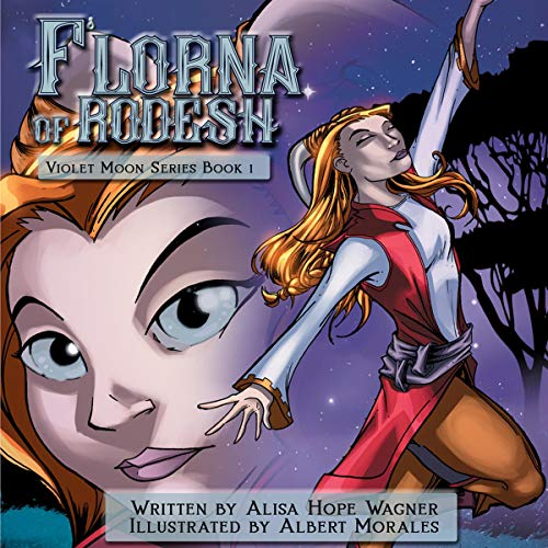 F'lorna of Rodesh Audiobook By Alisa Hope Wagner cover art