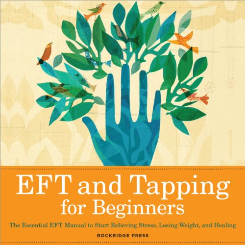 EFT and Tapping for Beginners audiobook cover art
