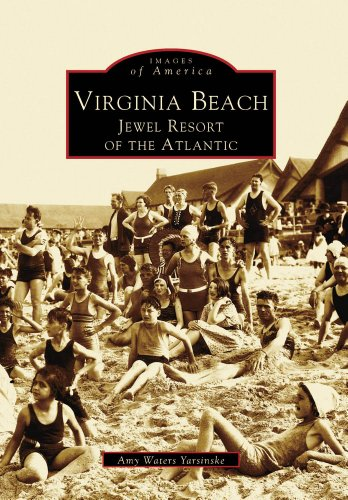 Virginia Beach: Jewel Resort of the Atlantic (VA) (Images of America)