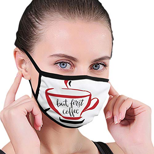 Comfortable Windproof mask,But First Coffee, Outline Drawing of a Warm Cup with Texting on It Layout Print,Vermilion Seal Brown,Printed Facial decorations for Women and Men