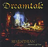 Seventhian …Memories of Time von Dreamtale