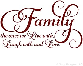 Family the ones we Live with Laugh with and Love Quote Vinyl Wall Art Decal Sticker, Removable Home Decor, Burgundy, 35