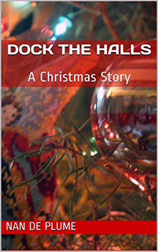 Dock the Halls: A Christmas Story (Joey & Johnny Forever Book 7) (English Edition)