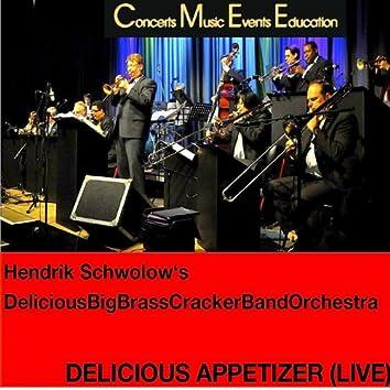 Delicious Appetizer (Live)