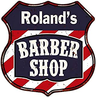 Roland's Barber Shop Personalized Shield Metal Sign Hair 14.5 x 14.5 Matte Finish Metal 115150020226