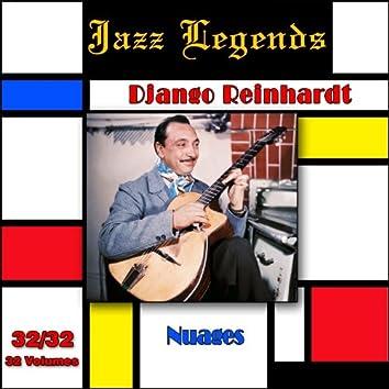 Jazz Legends (Légendes du jazz), Vol. 32/32: Django Reinhardt - Nuages