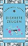 Dorothy Sayers: Diskrete Zeugen