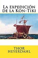 La expedición de la Kon-Tiki/ The Kon-Tiki Expedition