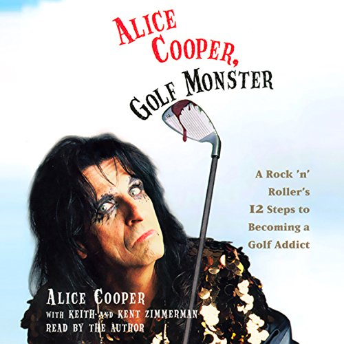 Alice Cooper, Golf Monster  By  cover art