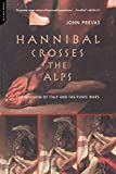 Hannibal Crosses the Alps: The Invasion of Italy and the Second Punic War
