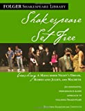 Teaching A Midsummer Night's Dream, Romeo & Juliet, and Macbeth: Shakespeare Set Free (Folger Shakespeare Library) - Peggy O'Brien
