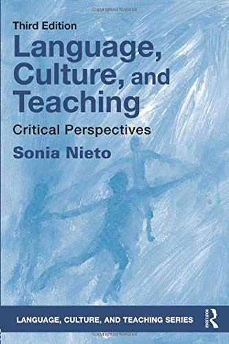 Compare Textbook Prices for Language, Culture, and Teaching Language, Culture, and Teaching Series 3 Edition ISBN 9781138206151 by Nieto, Sonia