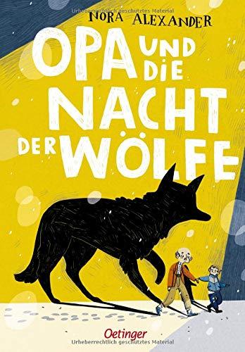 Opa und die Nacht der Wölfe