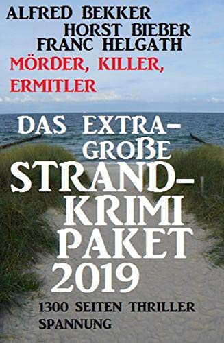 Das extra-große Strandkrimi-Paket 2019 – Mörder, Killer, Ermittler