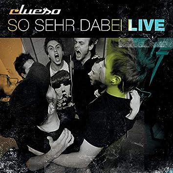So sehr dabei - Live (Remastered 2014)