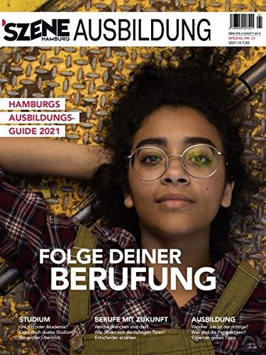 SZENE HAMBURG AUSBILDUNG 2020/2021: Hamburgs Ausbildungsguide