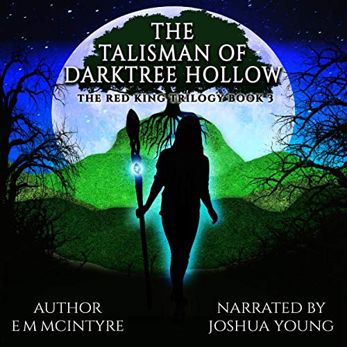 The Talisman of Darktree Hollow audiobook cover art