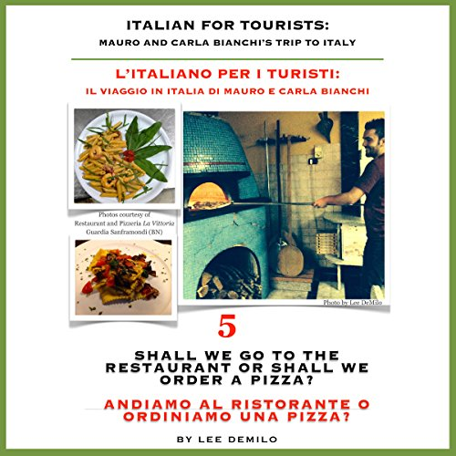 Italian for Tourists Fifth Lesson: Shall We Go to the Restaurant or Shall We Order a Pizza?  audiobook cover art