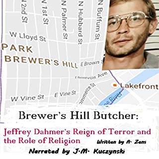 Brewer's Hill Butcher: Jeffrey Dahmer's Reign of Terror and the Role of Religion cover art
