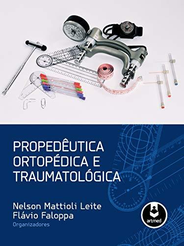 Propedêutica Ortopédica e Traumatológica