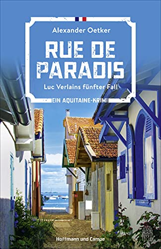 Rue de Paradis: Luc Verlains fünfter Fall (Ein Aquitaine-Krimi 5)