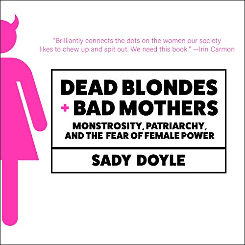 Dead Blondes and Bad Mothers audiobook cover art
