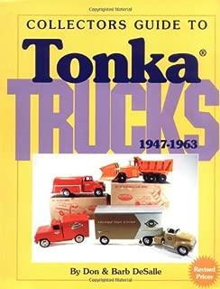 Collectors Guide to Tonka Trucks, 1947-1963