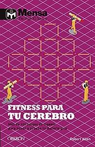 Fitness para tu cerebro par Robert Allen