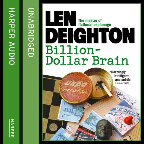 Billion-Dollar Brain                   By:                                                                                                                                 Len Deighton                               Narrated by:                                                                                                                                 James Lailey                      Length: 10 hrs and 12 mins     48 ratings     Overall 4.4