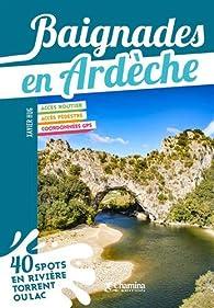 Baignades en Ardèche par Xavier Hug