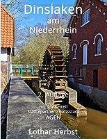 Dinslaken am Niederrhein: Bildband und Stadtfuehrer