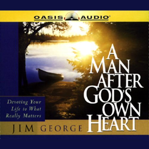 A Man After God's Own Heart audiobook cover art