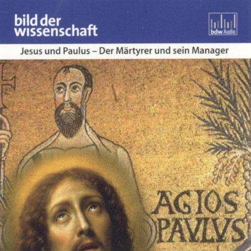 Jesus und Paulus. Der Märtyrer und sein Manager Titelbild