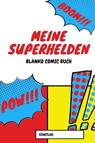 Meine Superhelden - Blanko Comic Buch: A5 Blanko Comic Buch | Comicbuch Raster | Comic Selberzeichnen | Leeres Comic Buch | Storyboard Raster | Manga ... Comicfans, Kinder, Männer und Frauen