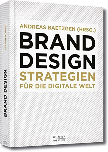 Brand Design: Strategien für die digitale Welt