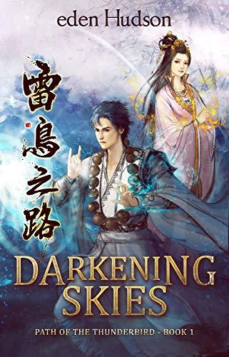 Darkening Skies (Path of the Thunderbird Book 1)