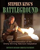 Stephen King's Battleground: A Commemoration of the Emmy-winning Televison Adaptation