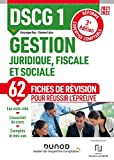 DSCG 1 Gestion juridique, fiscale et sociale - Fiches de révision - 2021-2022 - 2021-2022 (2021-2022)