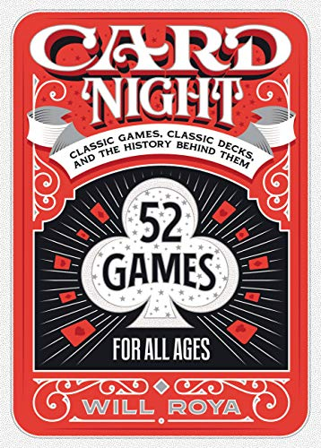 Card Night: Classic Games, Classic Decks, and The History Behind Them (English Edition)