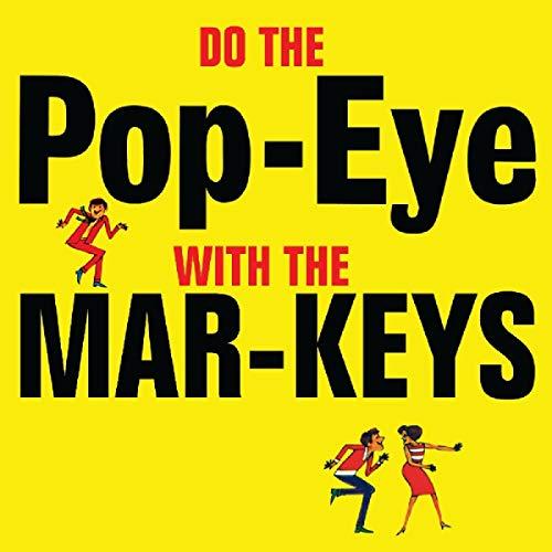 The Mar-Keys - Do The Popeye With The Mar-Keys