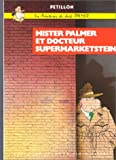Les Aventures de Jack Palmer, tome 2 - Mister Palmer et docteur Supermarketstein