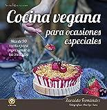 Cocina vegana para ocasiones especiales: Más de 90 recetas para impresionar a tus invitados: 8 (La Menestra)