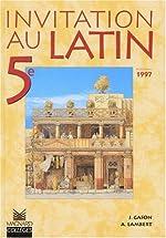 Invitation latin, 5e élève, édition 1997 de Gason