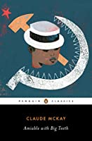 Amiable with Big Teeth (A Penguin Classics Hardcover)
