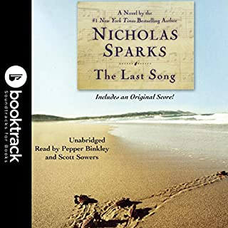 The Last Song: Booktrack Edition                   Written by:                                                                                                                                 Nicholas Sparks                               Narrated by:                                                                                                                                 Pepper Binkley,                                                                                        Scott Sowers                      Length: 12 hrs and 28 mins     2 ratings     Overall 3.5