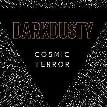 Cosmic Terror