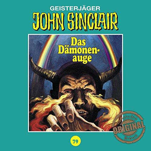 Das Dämonenauge (John Sinclair - Tonstudio Braun Klassiker 79) Titelbild