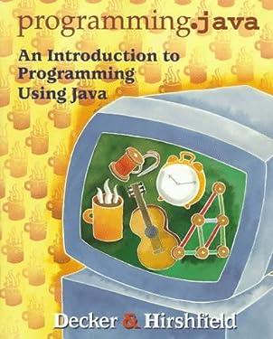 programming.java: An Introduction to Programming Using Java