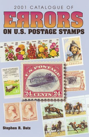 2001 Catalogue of Errors on U.S. Postage Stamps (Catalogue of Errors on Us Postage Stamps)