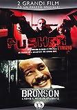 Pusher - L'inizio + Bronson